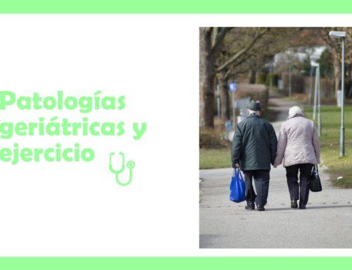 Patologías geriátricas y ejercicio